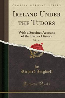 richard-bagwell-ireland-under-the-tudors
